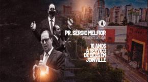 Pastor Sérgio Melfior: 10 anos à serviço de Deus em Joinville