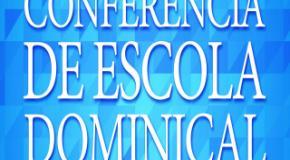 27ª Conferência de Escola Bíblica Dominical acontecerá em Joinville/SC