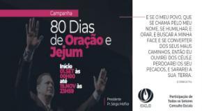 80 DIAS DE ORAÇÃO E JEJUM: Campanha inicia em 1º de setembro
