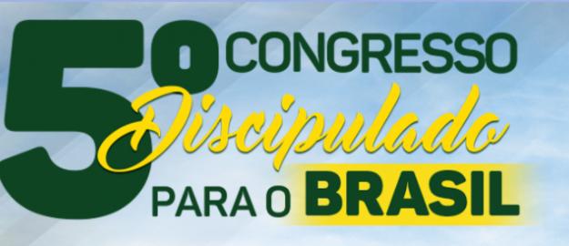 5º Congresso Discipulado para o Brasil