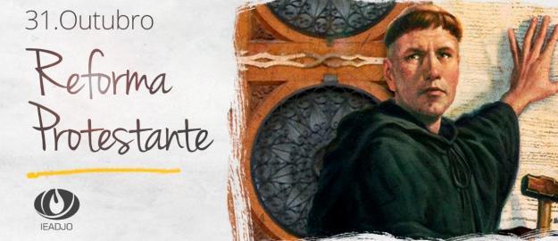 502 ANOS DA REFORMA PROTESTANTE: As bases da nossa fé